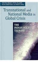 9781572739772: Transnational and National Media in Global Crisis: The Indian Ocean Tsunami (The Hampton Press Communication Series: International Communication)