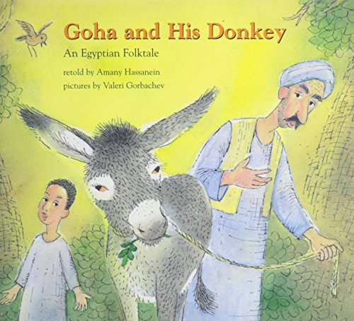 Goha and His Donkey (Books for Young: Hassanein, Amany
