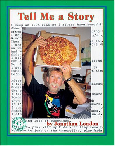 Tell Me a Story (Meet the Author): London, Jonathan