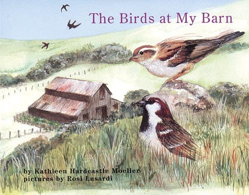 9781572742499: The Birds at My Barn (Books for Young Learners)