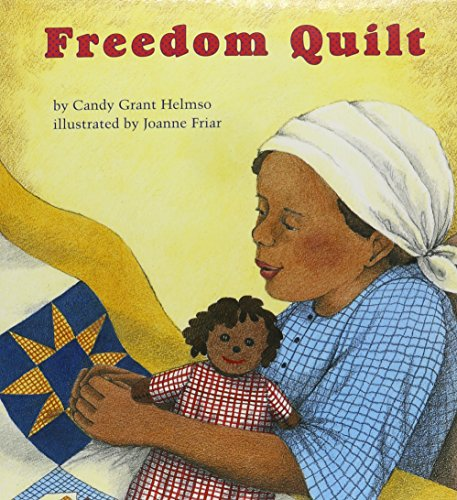 Freedom Quilt (Books for Young Learners): Helmso, Candy Grant
