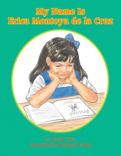 9781572747326: My Name is Erica Montoya de la Cruz (Books for Young Learners)