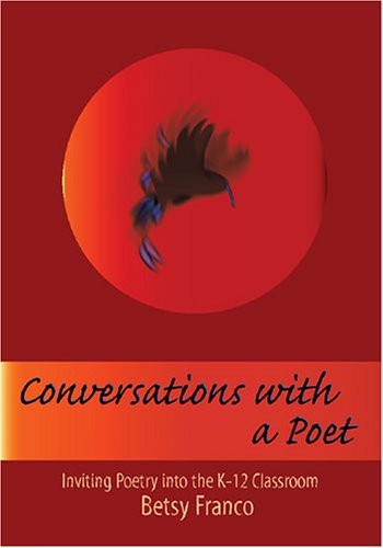9781572747401: Conversations With a Poet: Inviting Poetry into K-12 Classrooms