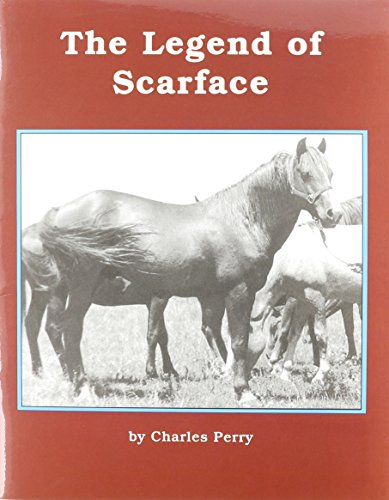 The Legend of Scarface (Books for Young Learners): Perry, Charles
