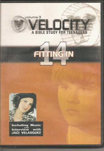 9781572750258: Velocity a Bible Study for Teenagers Volume 3 Episode 14 Fitting In