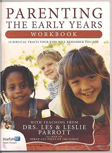 9781572751040: Parenting: The Early Years--Workbook