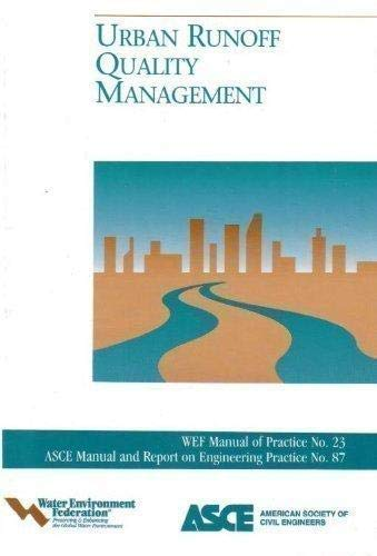 Urban Runoff Quality Management: Wef Manual of Practice No. 23 (Asce Manual and Reports on ...