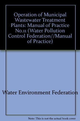 Operation of Municipal Wastewater Treatment Plants: fifth edition,3volume set