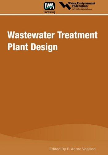 9781572782525: Wastewater Treatment Plant Design