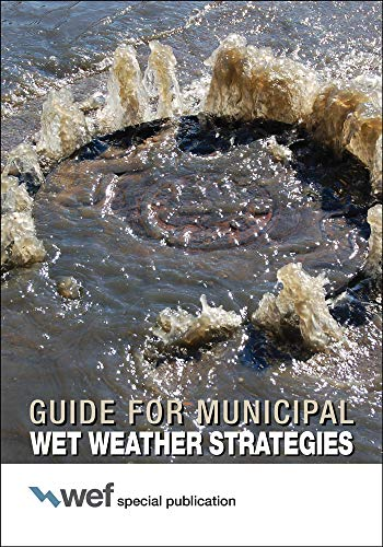 9781572782785: Guide for Municipal Wet Weather Strategies (Wef Special Publication)