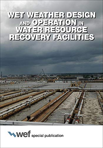 9781572783041: Wet Weather Design and Operation in Water Resource Recovery Facilities
