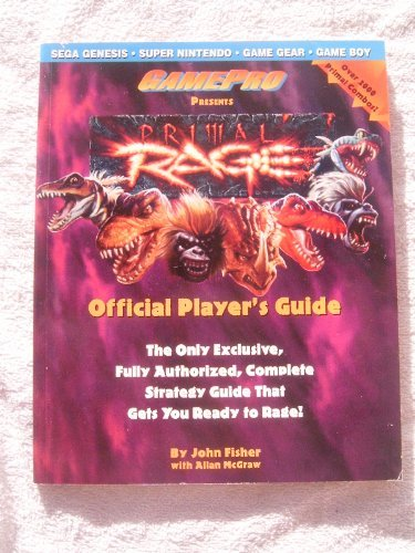 Primal Rage: Official Player's Guide (9781572800595) by John Fisher