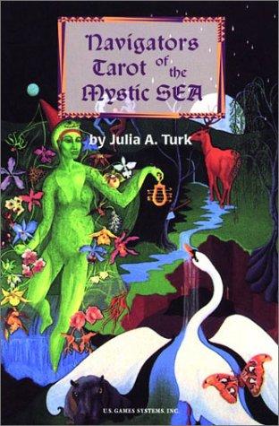 Navigators Tarot of the Mystic Sea: Turk, Julia