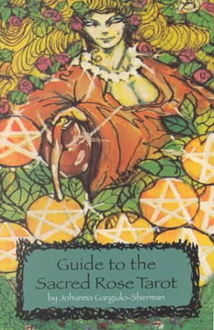 9781572812185: Guide to the Sacred Rose Tarot