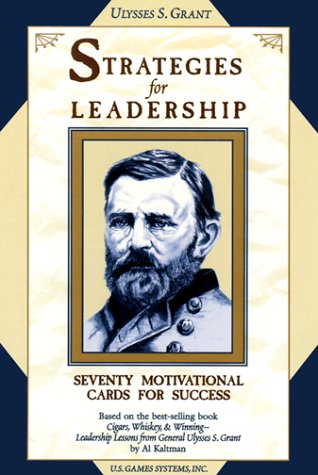 9781572812406: Ulysses S. Grant Strategies for Leadership: Seventy Motivational Cards for Success