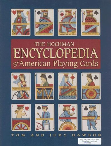 9781572812970: The Hochman Encyclopedia of American Playing Cards