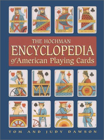 9781572812994: The Hochman Encyclopedia of American Playing Cards