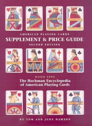 9781572813106: American Playing Cards Supplement and Price Guide, Second Edition
