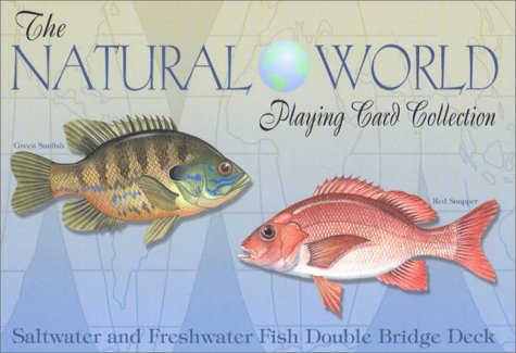 9781572813618: The Nature World Playing Card Collection: Saltwater and Freshwater Fish Double Bridge Deck (Natural World Playing Card Collection)