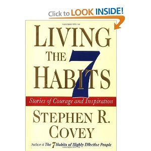9781572813984: Living the 7 Habits