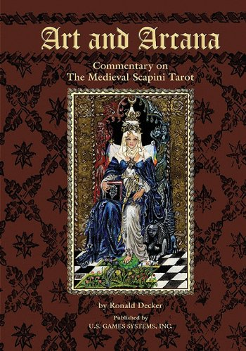 9781572814776: Art and Arcana: Commentary on the Medieval Scapini Tarot