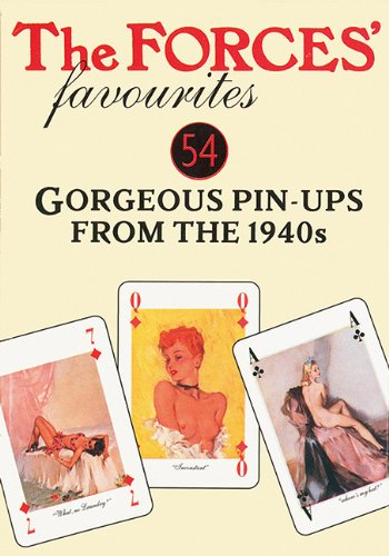 9781572815674: The Forces' Favourites Playing Cards: 54 Gorgeous Pin-Ups from the 1940s