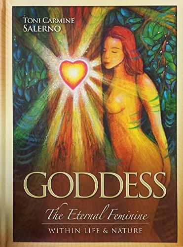 9781572817999: Goddess: The Eternal Feminine, Within Life & Nature