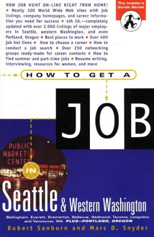 9781572840164: How to Get a Job in Seattle & Western Washington