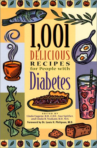 1,001 Delicious Recipes for People with Diabetes: Eugene, R.D., Linda;