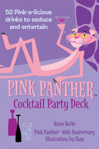 9781572840737: Pink Panther Cocktail Party Deck: 52 Pink-a-licious Drinks to Seduce and Entertain