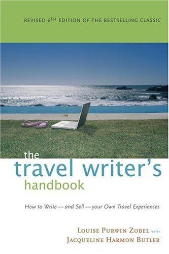 9781572840843: The Travel Writer's Handbook: How to Write