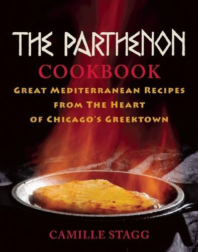 The Parthenon Cookbook: Great Mediterranean Recipes from: Stagg, Camille