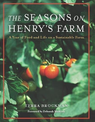 9781572841154: The Seasons on Henry's Farm: A Year of Food and Life on a Sustainable Farm