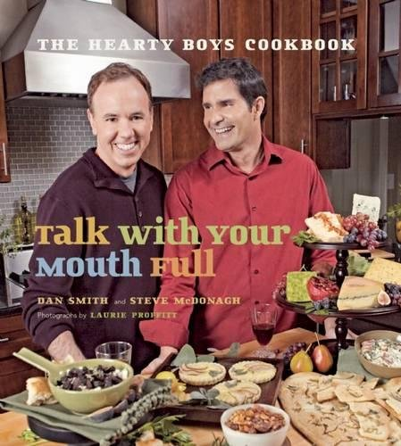 9781572841239: Talk with Your Mouth Full: The Hearty Boys Cookbook