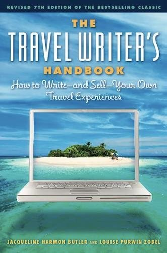 9781572841314: The Travel Writer's Handbook: How to Write — and Sell — Your Own Travel Experiences