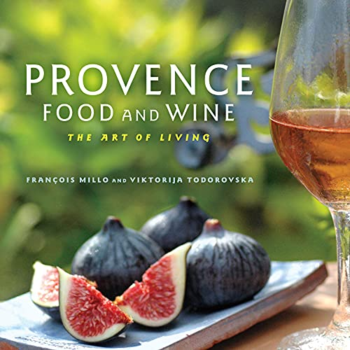 9781572841581: Provence Food and Wine: The Art of Living