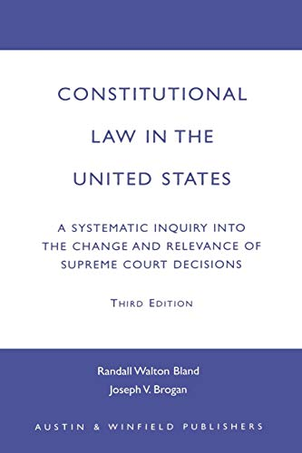 9781572920910: Constitutional Law in the United States: A Systematic Inquiry Into the Change and Relevance of Supreme Court Decisions