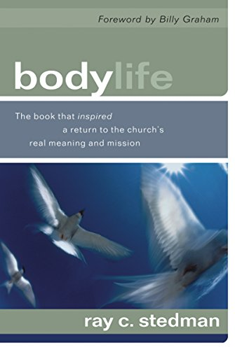 9781572930001: Body Life: The Book That Inspired a Return to the Church's Real Meaning and Mission
