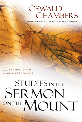 9781572930094: Studies in the Sermon on the Mount: God's Character and the Believer's Conduct (OSWALD CHAMBERS LIBRARY)