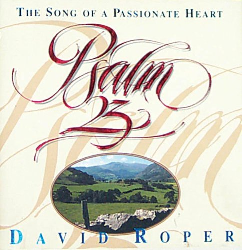 9781572930124: Psalm 23: The Song of a Passionate Heart