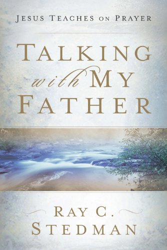 9781572930278: Talking With My Father: Jesus Teaches on Prayer