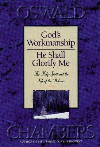 9781572930292: God's Workmanship: And He Shall Glorify Me