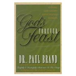 9781572930322: God's Forever Feasts: Letting God Satisfy Your Deepest Hunger
