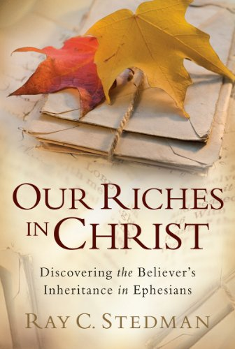 9781572930339: Our Riches in Christ
