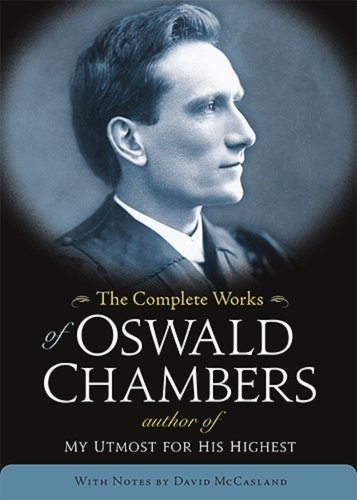 Complete Works of Oswald Chambers With CDROM: Oswald Chambers