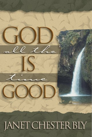 9781572930452: God Is Good All the Time
