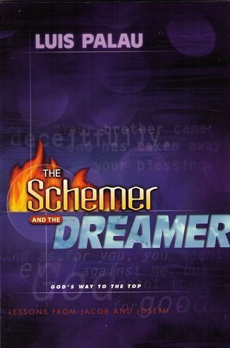 9781572930483: The Schemer and the Dreamer: God's Way to the Top