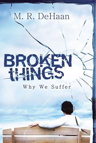 9781572930568: Broken Things: Why We Suffer