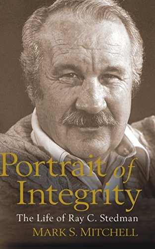 9781572931169: Portrait of Integrity: The Life of Ray C. Stedman