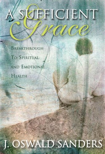 9781572931213: Sufficient Grace: Breakthrough to Spiritual and Emotional Health